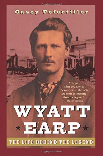 Top 10 Wyatt Earp The Life Behind The Legend of 2021